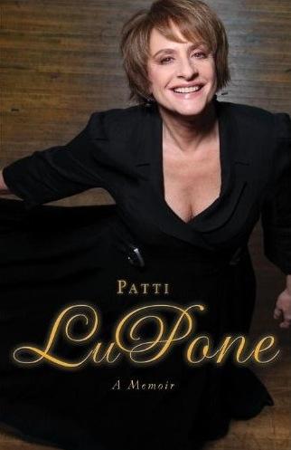 """Patti LuPone: A Memoir"""
